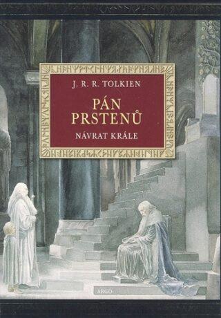 Návrat krále (ilustrované vydání) - J. R. R. Tolkien