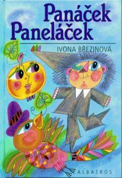 Panáček Paneláček - Ivona Březinová