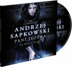 Paní jezera - Andrzej Sapkowski - audiokniha