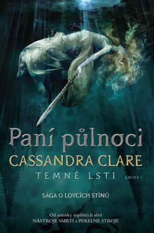 Paní půlnoci - Cassandra Clare