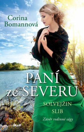 Paní ze Severu: Solvejžin slib - Corina Bomannová
