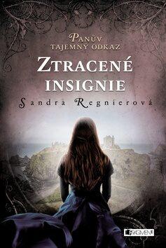 Panův tajemný odkaz Ztracené insignie - Sandra Regnier