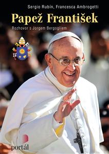 Papež František - Sergio Rubín, Francesca Ambrogetti