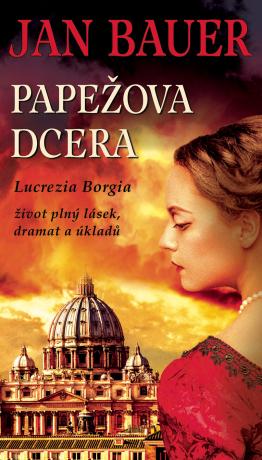 Papežova dcera - Jan Bauer