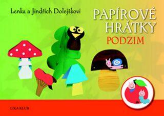 Papírové hrátky - Podzim - Lenka a Jindřich Dolejškovi