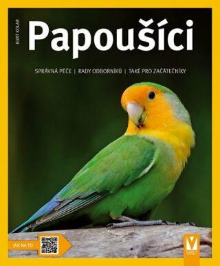 Papoušíci - Kurt Kolar
