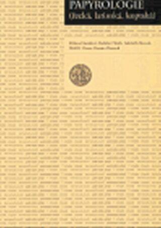 Papyrologie řecká, latinská, koptská - Kolektiv