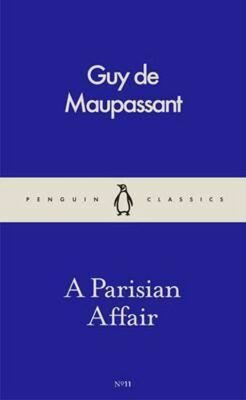 Parisian Affair - Guy de Maupassant