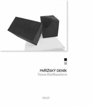 Pařížský deník - Tereza Riedlbauchová