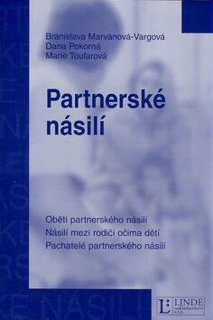 Partnerské násilí - Branislava Marvánová-Vargová