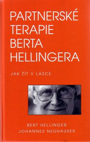 Partnerské terapie Berta Hellingera - Bert Hellinger