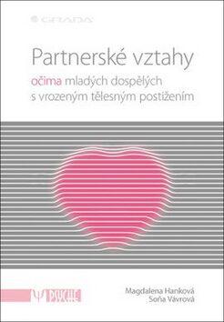 Partnerské vztahy - Soňa Vávrová, Magdalena Hanková