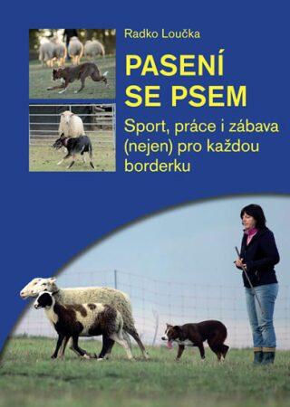 Pasení psem - Loučka Radko