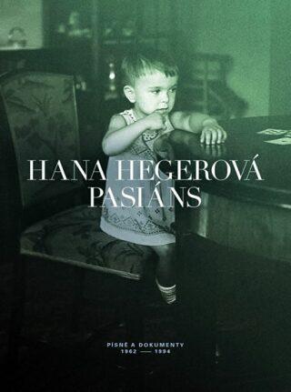 Pasiáns/ Písně a dokumenty 1962-1994 - Hana Hegerová
