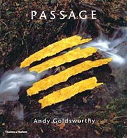 Passage - Andy Goldsworthy