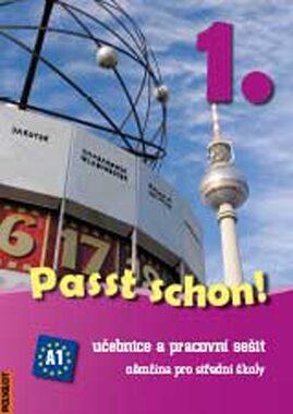 Passt schon! 1 - učebnice + pracovní sešit (VÝPRODEJ) - Doris Dusilová, Vladimíra Kolocová, Thomas Haupenthal, Jens Krüger