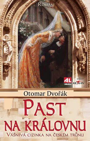 Past na královnu - Otomar Dvořák - e-kniha
