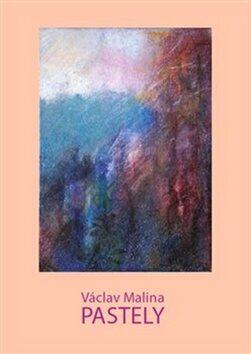 Václav Malina – Pastely - Václav Malina