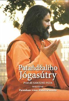 Pataňdžaliho Jógasútry - Mahéšvaránanda Paramhans Svámí
