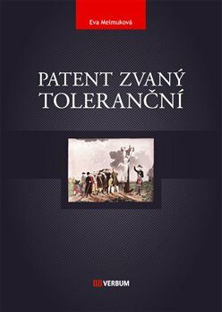Patent zvaný toleranční - Eva Melmuková