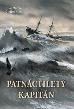 Patnáctiletý kapitán - Jules Verne; Ondřej Neff; Zdeněk Burian