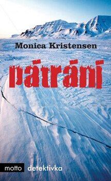 Pátrání - Monica Kristensen