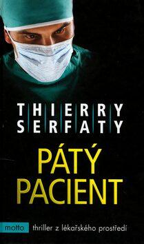 Pátý pacient - Serfaty Thierry