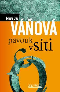 Pavouk v síti - Magda Váňová