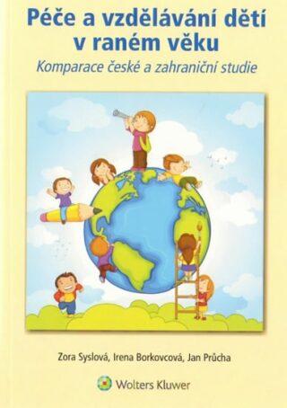 Péče a vzdělávání dětí v raném věku - Kolektiv