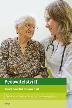 Pečovatelství II. - Radana Kroutilová Nováková