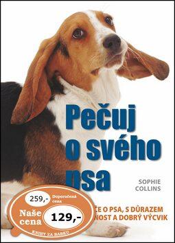 Pečuj o svého psa - Sophie Collins