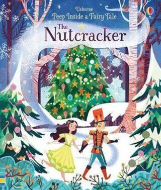 Peep Inside A Fairy Tale The Nutcracker - Anna Milbourneová
