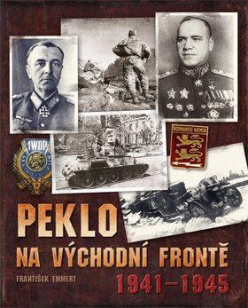 Peklo na východní frontě - František Emmert