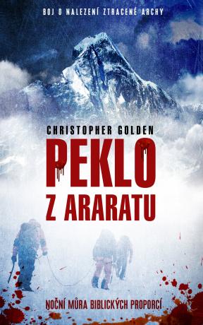 Peklo z Araratu - Christopher Golden
