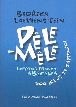 Pele-Mele: Loewensteinova abeceda - Bedřich Loewenstein