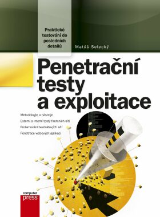 Penetrační testy a exploitace - Matúš Selecký - e-kniha