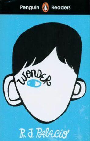 Penguin Readers Level 3: Wonder - Raquel J. Palaciová