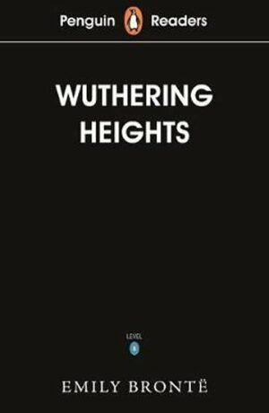 Penguin Readers Level 5: Wuthering Heights - Charlotte Brontë