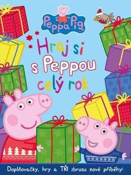 Peppa Pig - Hraj si s Peppou celý rok - kolektiv autorů