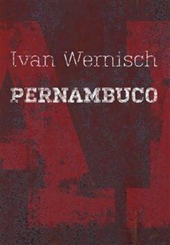 Pernambuco - Ivan Wernisch
