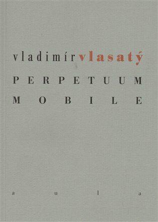 Perpetuum mobile - Michal Šanda, Vladimír Vlasatý