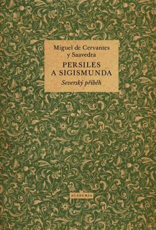 Persiles a Sigismunda - Miguel de Cervantes y Saavedra
