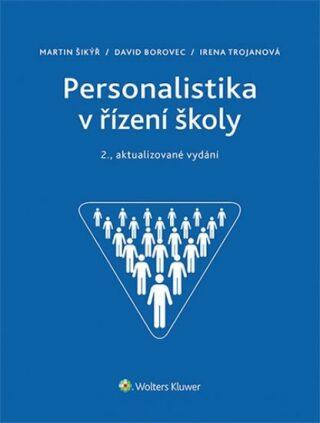 Personalistika v řízení školy (2. aktualizované vydání) - Kolektiv