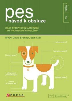 Pes návod k obsluze - Sam Stall; David Brunner