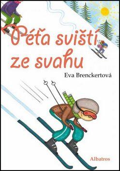 Péťa sviští ze svahu - Eva Brenckertová