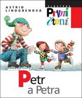 Petr a Petra - Astrid Lindgrenová; Jiří Bernard