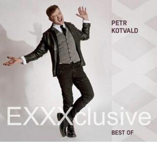 Petr Kotvald - EXXXclusive BEST OF - 3 CD - Petr Kotvald