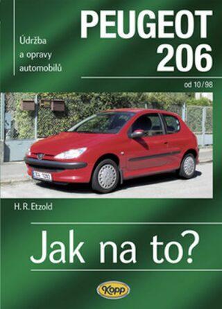 Peugeot 206 od 10/98 - Jak na to? č. 65 - Etzold Hans-Rudiger Dr.