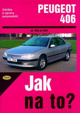Peugeot 406 od 1996 - 2004 - Jak na to? - 74. - Kolektiv autorů