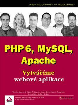 PHP6, MySQL, Apache - Timothy Boronczyk